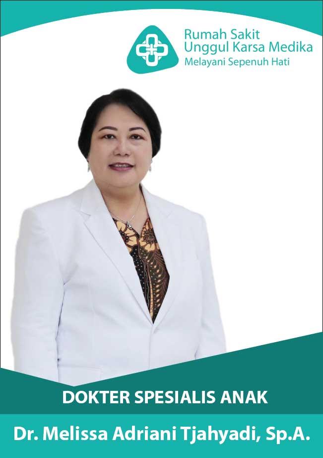 dr. Melissa Adriani Tjahyadi, SpA